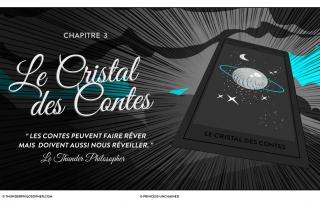 Princess Unchained Chapitre 3 Le Cristal des Contes