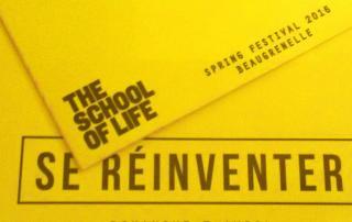The School Of Life - Se ré-inventer - Programme