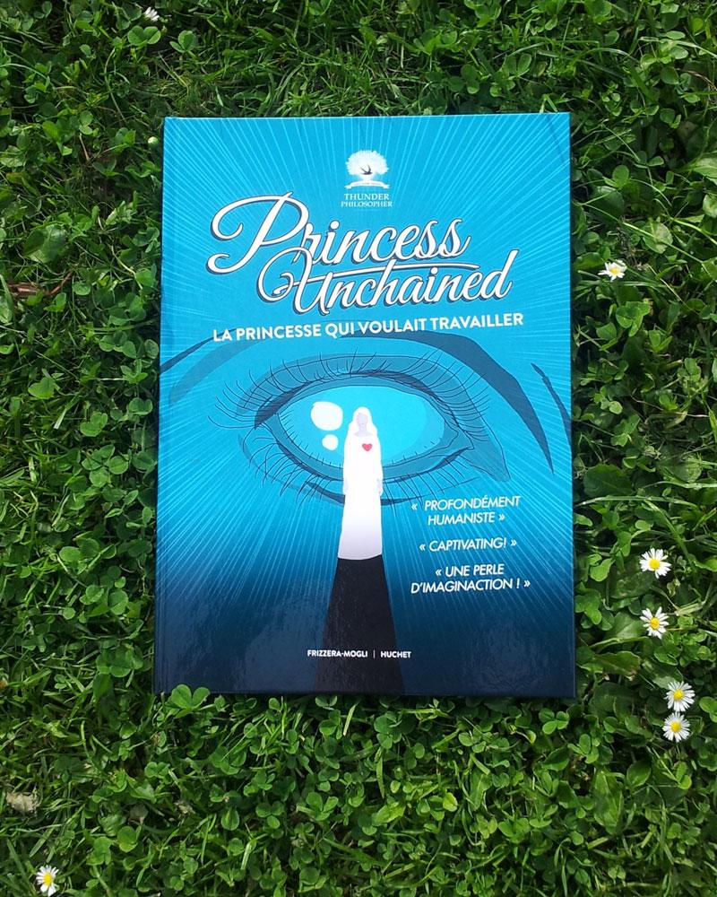 Livre Princess Unchained Edition Premier Printemps